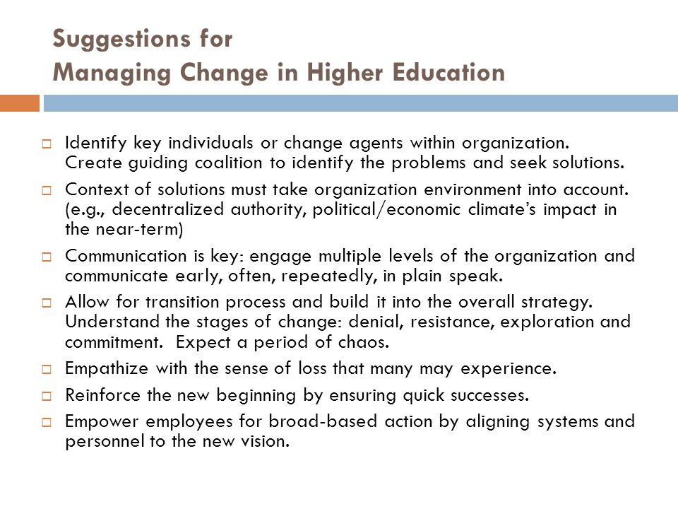 Suggestions for Managing Change in Higher Education