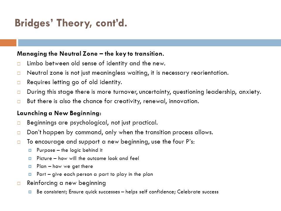 Bridges' Theory, cont'd.