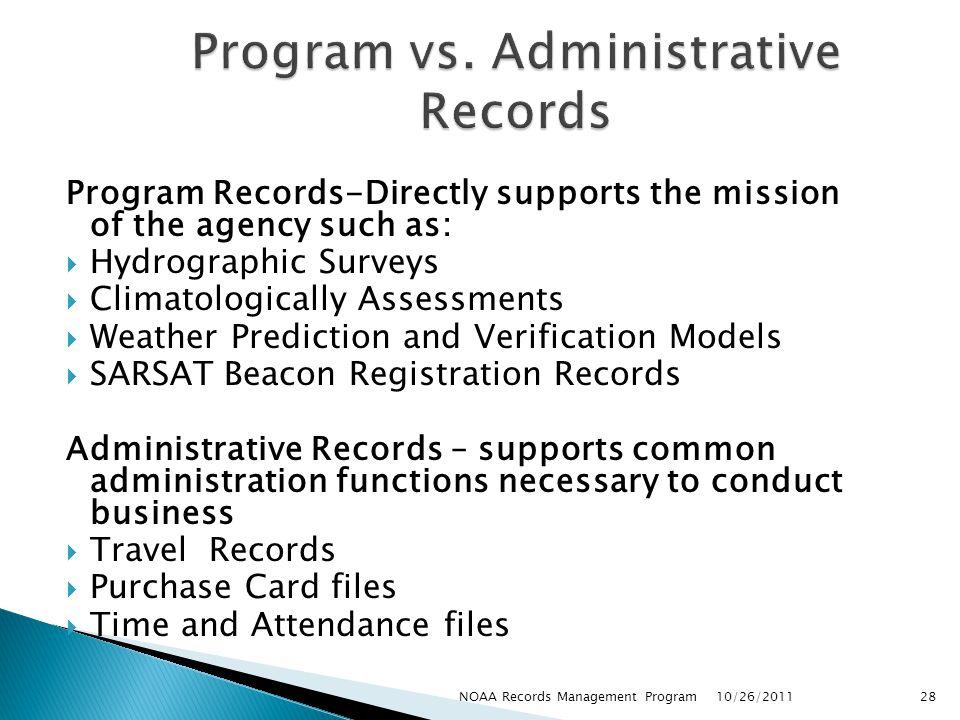 Program vs. Administrative Records