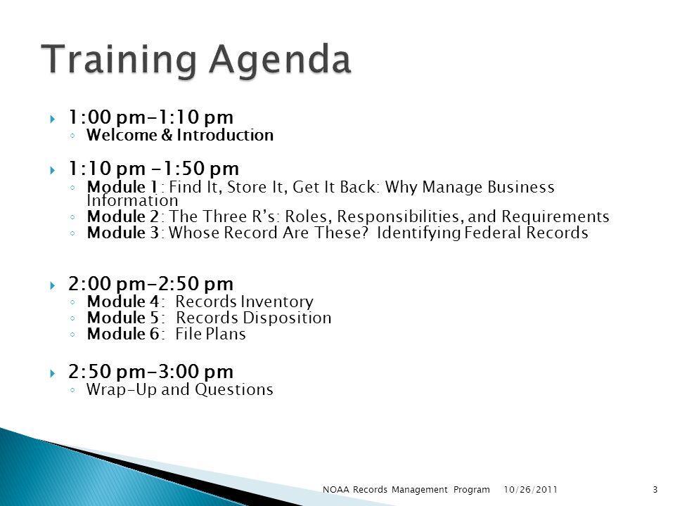 Training Agenda 1:00 pm-1:10 pm 1:10 pm -1:50 pm 2:00 pm-2:50 pm