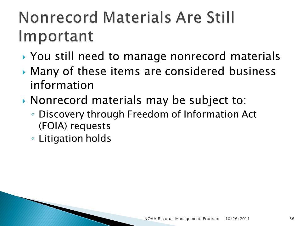 Nonrecord Materials Are Still Important