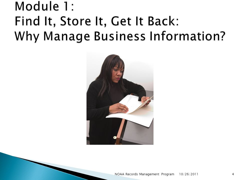 Module 1: Find It, Store It, Get It Back: Why Manage Business Information