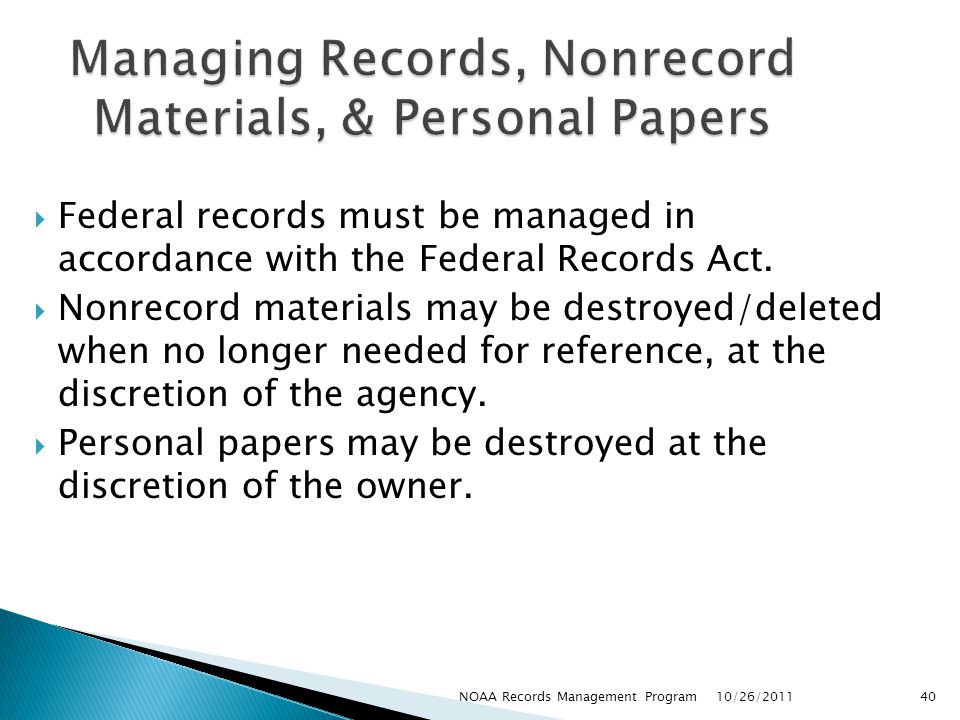 Managing Records, Nonrecord Materials, & Personal Papers