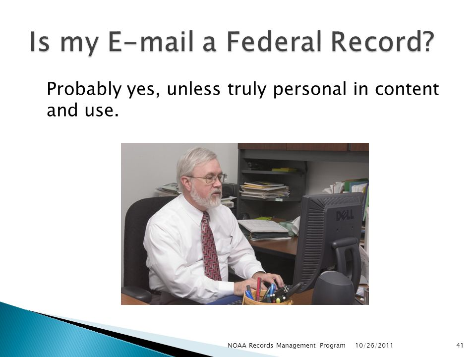 Is my E-mail a Federal Record