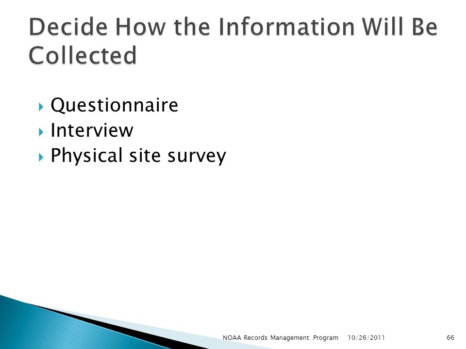 Decide How the Information Will Be Collected