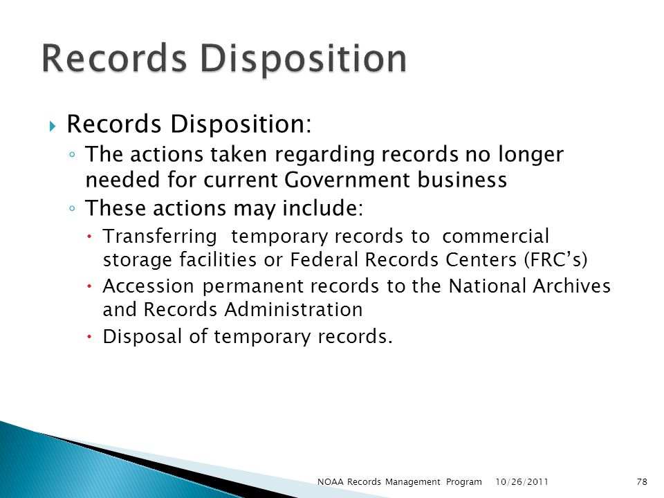 Records Disposition Records Disposition: