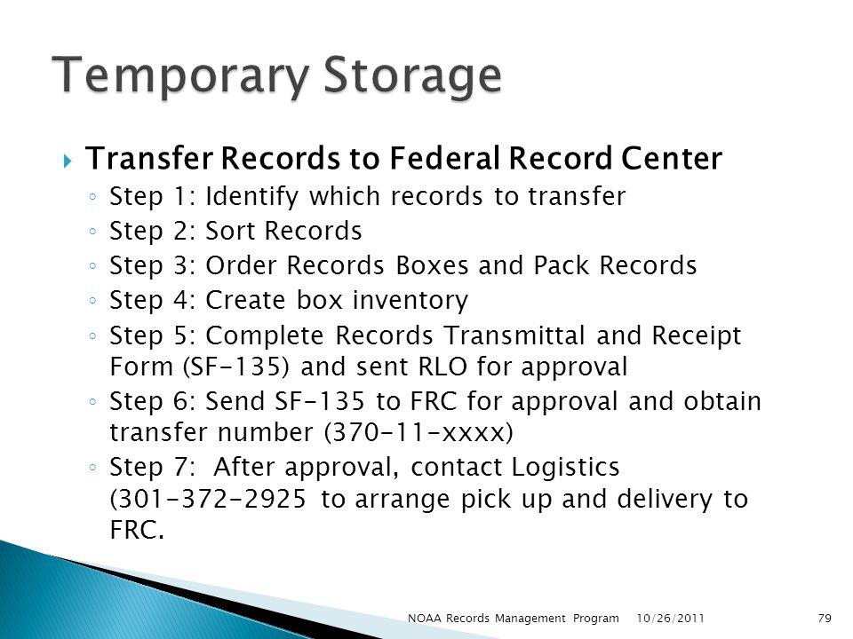 Temporary Storage Transfer Records to Federal Record Center