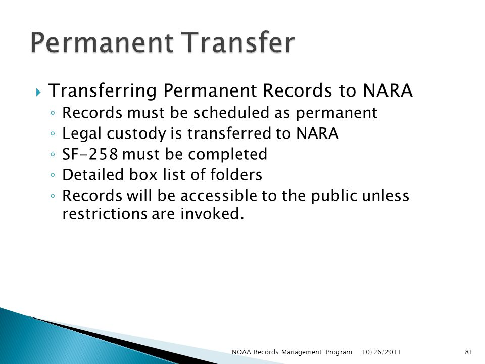 Permanent Transfer Transferring Permanent Records to NARA