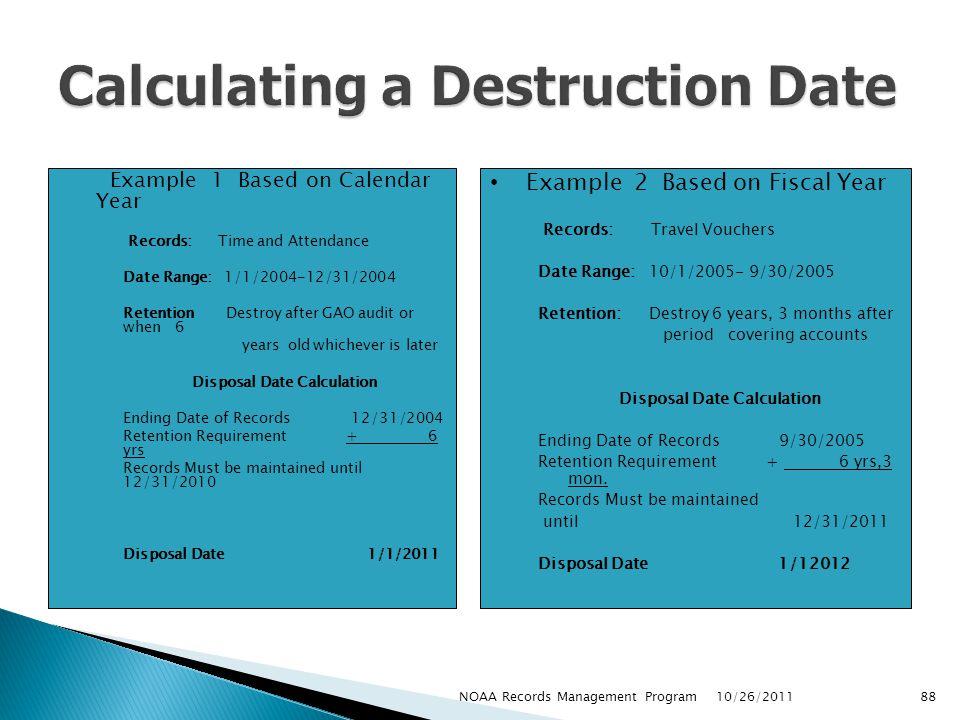 Calculating a Destruction Date