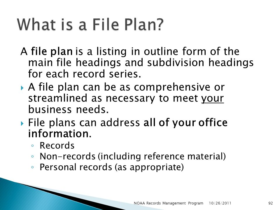 What is a File Plan A file plan is a listing in outline form of the main file headings and subdivision headings for each record series.