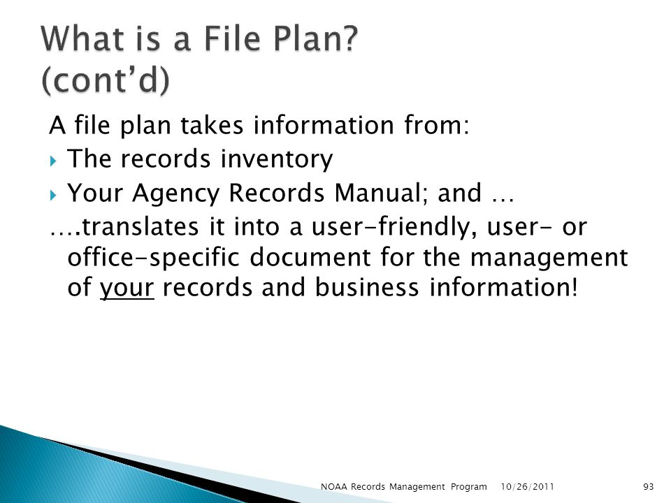 What is a File Plan (cont'd)