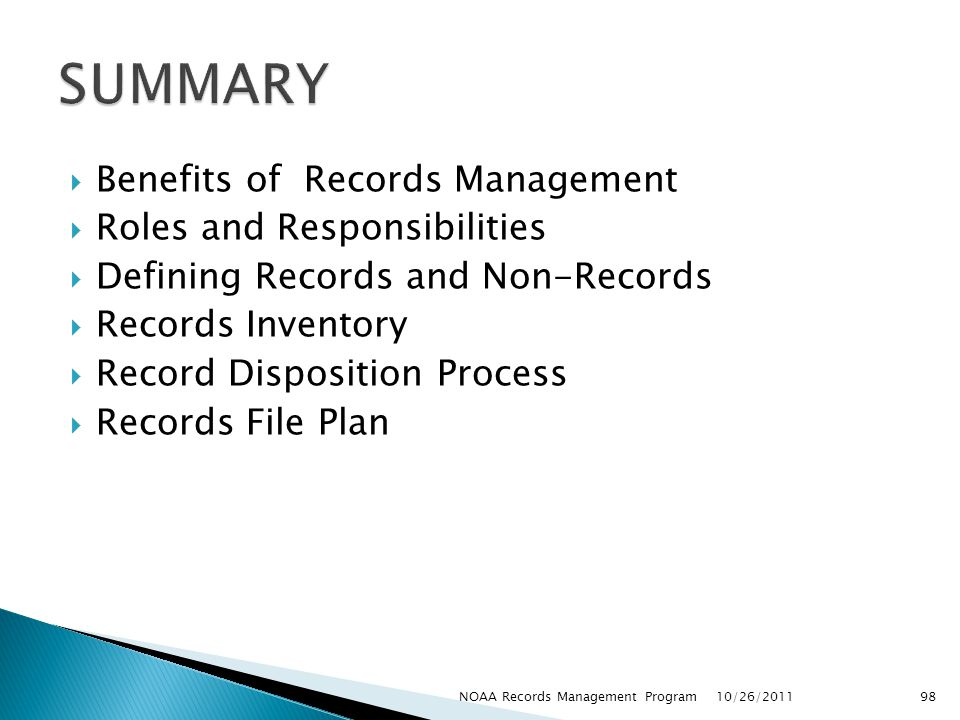 SUMMARY Benefits of Records Management Roles and Responsibilities