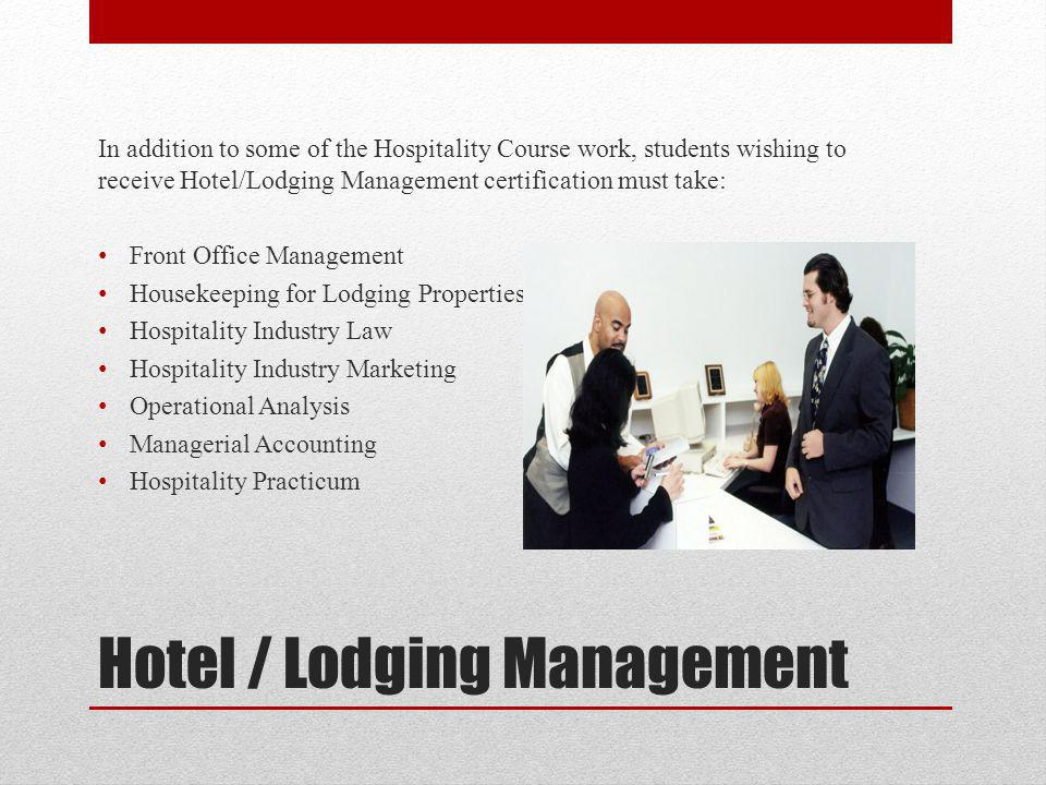 Hotel / Lodging Management