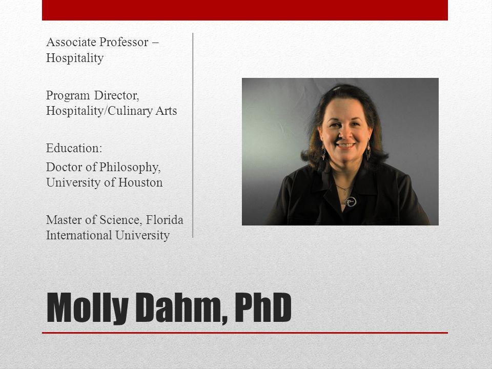 Molly Dahm, PhD Associate Professor – Hospitality