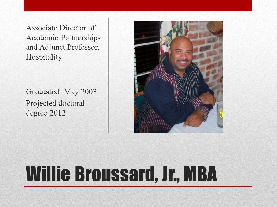 Willie Broussard, Jr., MBA