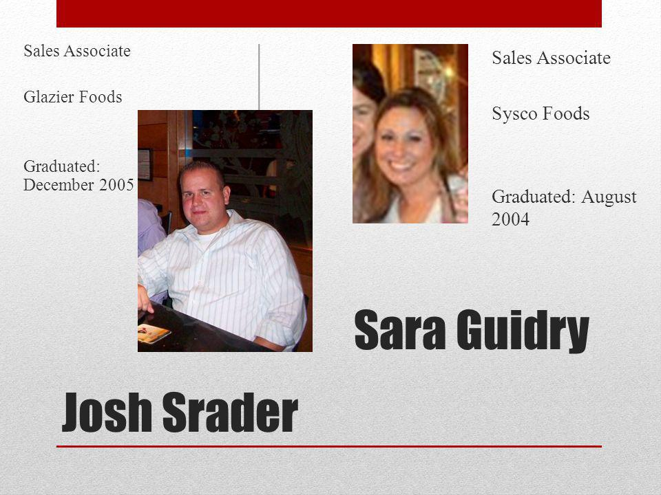 Sara Guidry Josh Srader Sales Associate Sysco Foods