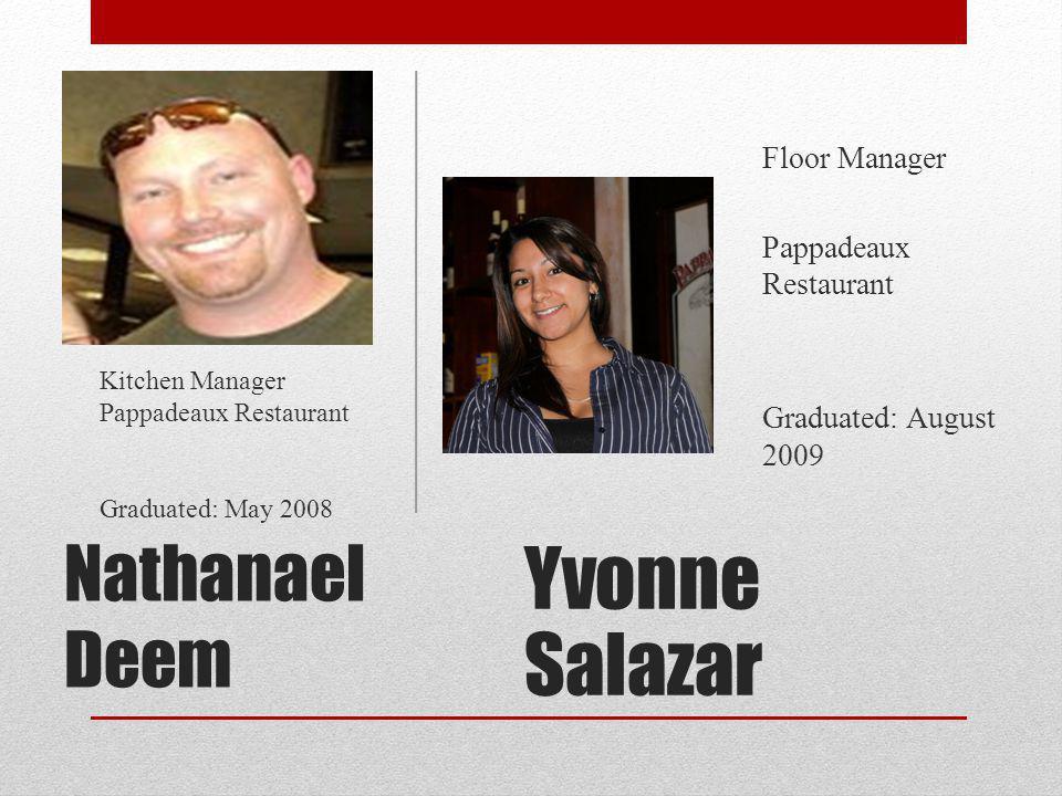 Yvonne Salazar Nathanael Deem Floor Manager Pappadeaux Restaurant