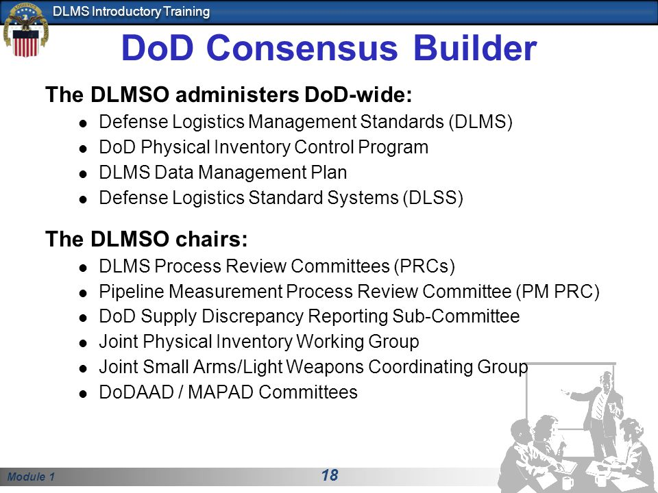 DoD Consensus Builder The DLMSO administers DoD-wide: