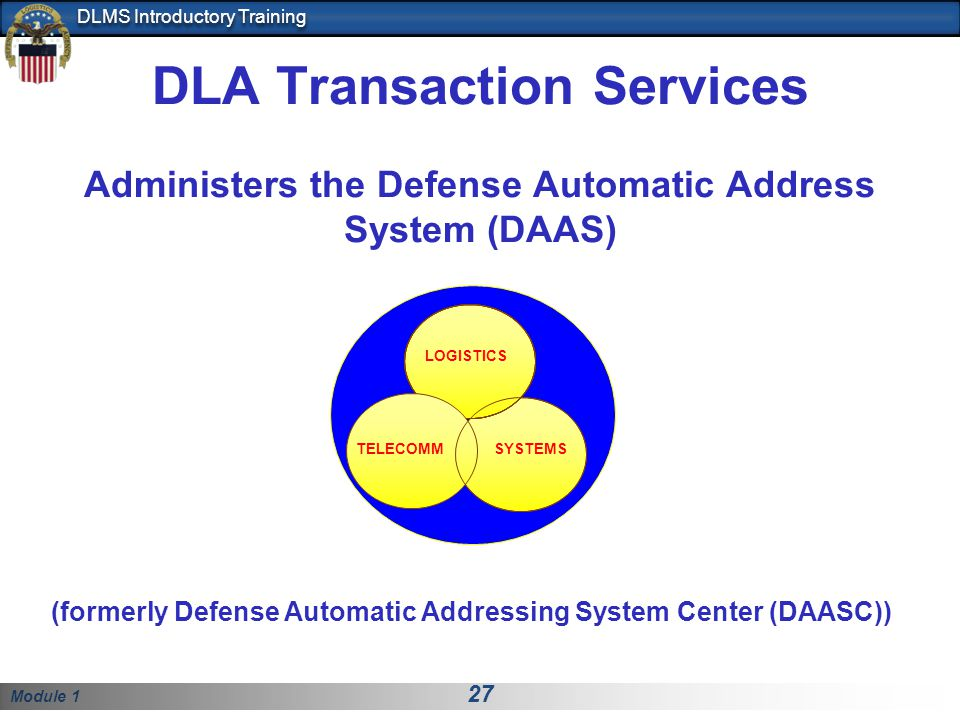 (formerly Defense Automatic Addressing System Center (DAASC))