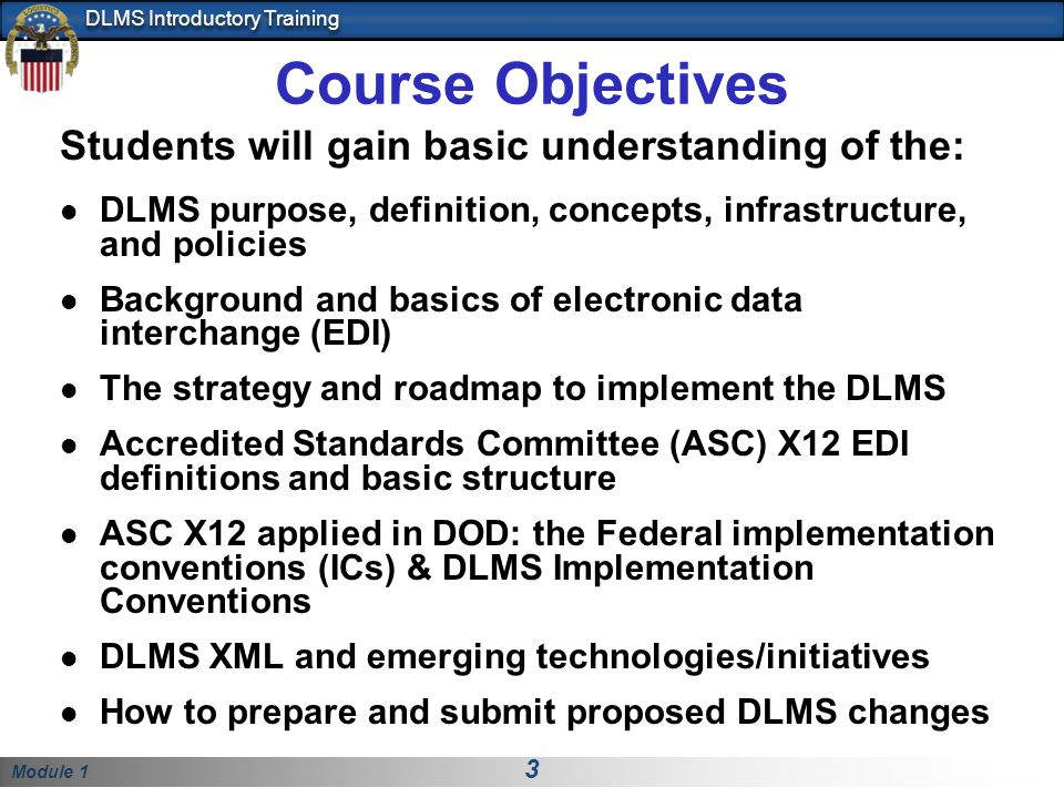 Course Objectives Students will gain basic understanding of the: