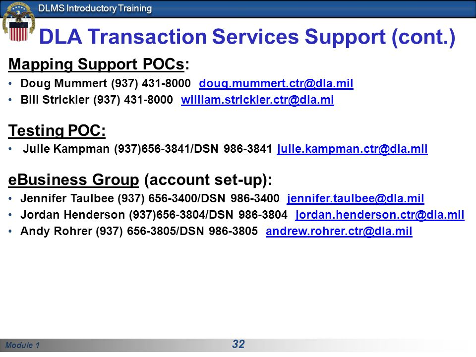 DLA Transaction Services Support (cont.)