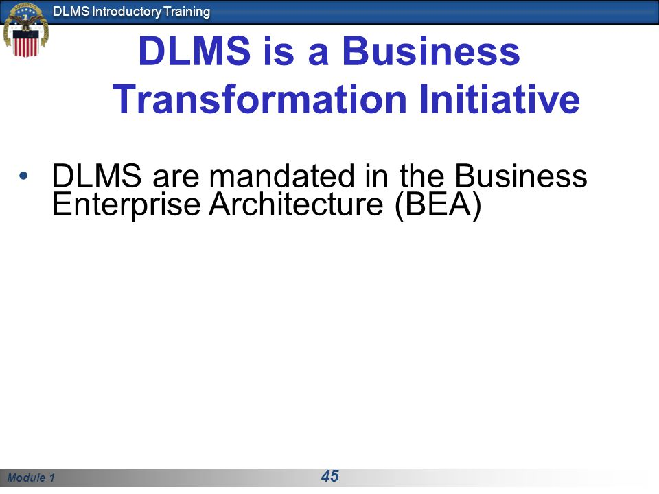 DLMS is a Business Transformation Initiative