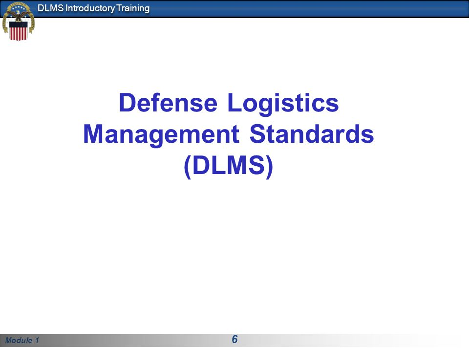 Defense Logistics Management Standards (DLMS)