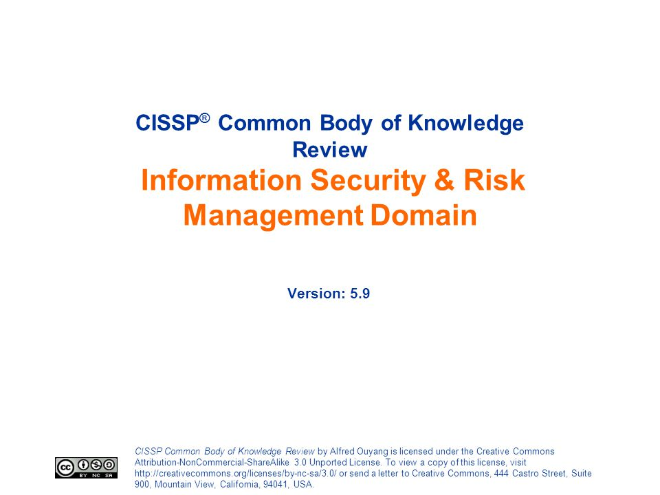 CISSP® Common Body of Knowledge Review Information Security & Risk Management Domain