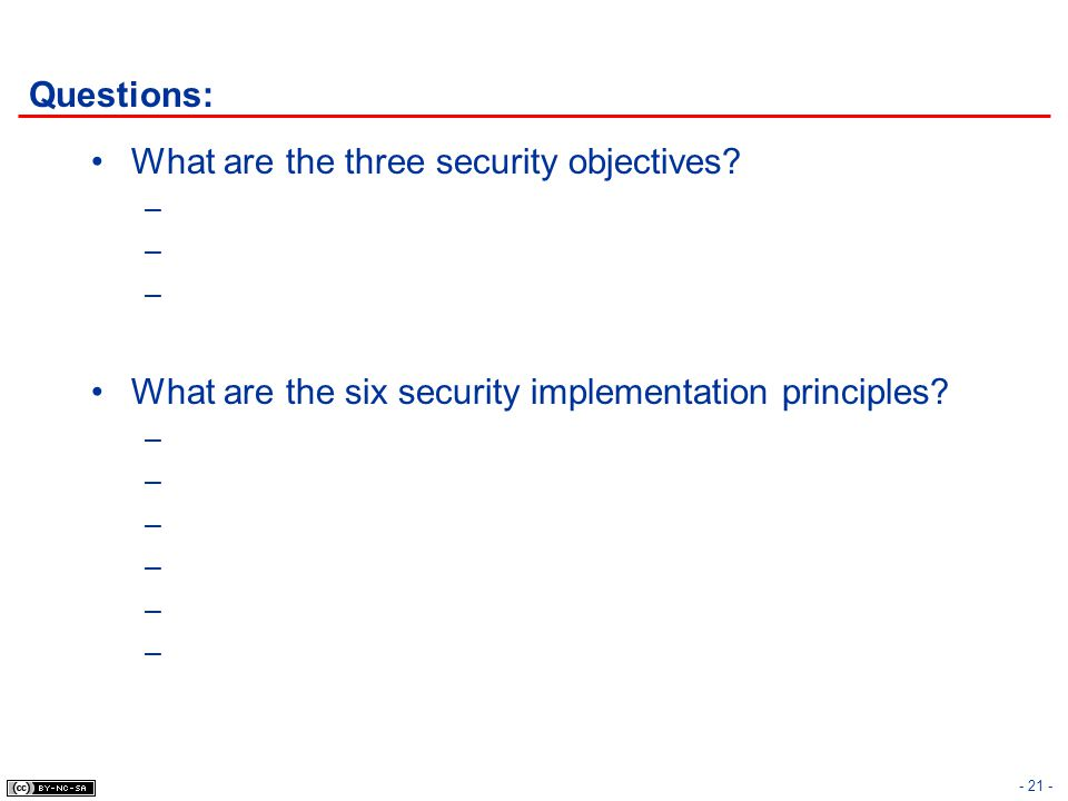 Questions: What are the three security objectives.