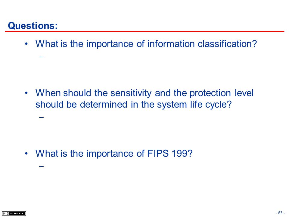 Questions: What is the importance of information classification