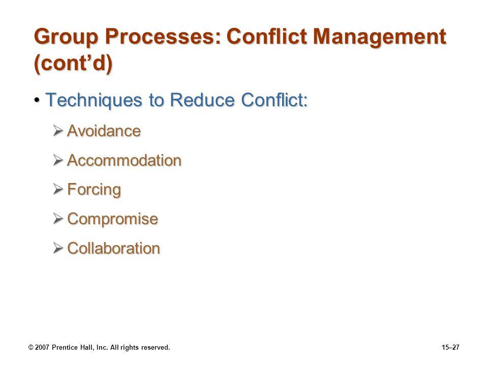 Group Processes: Conflict Management (cont'd)
