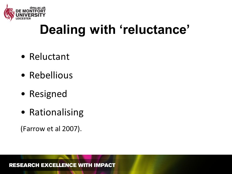 Dealing with 'reluctance'