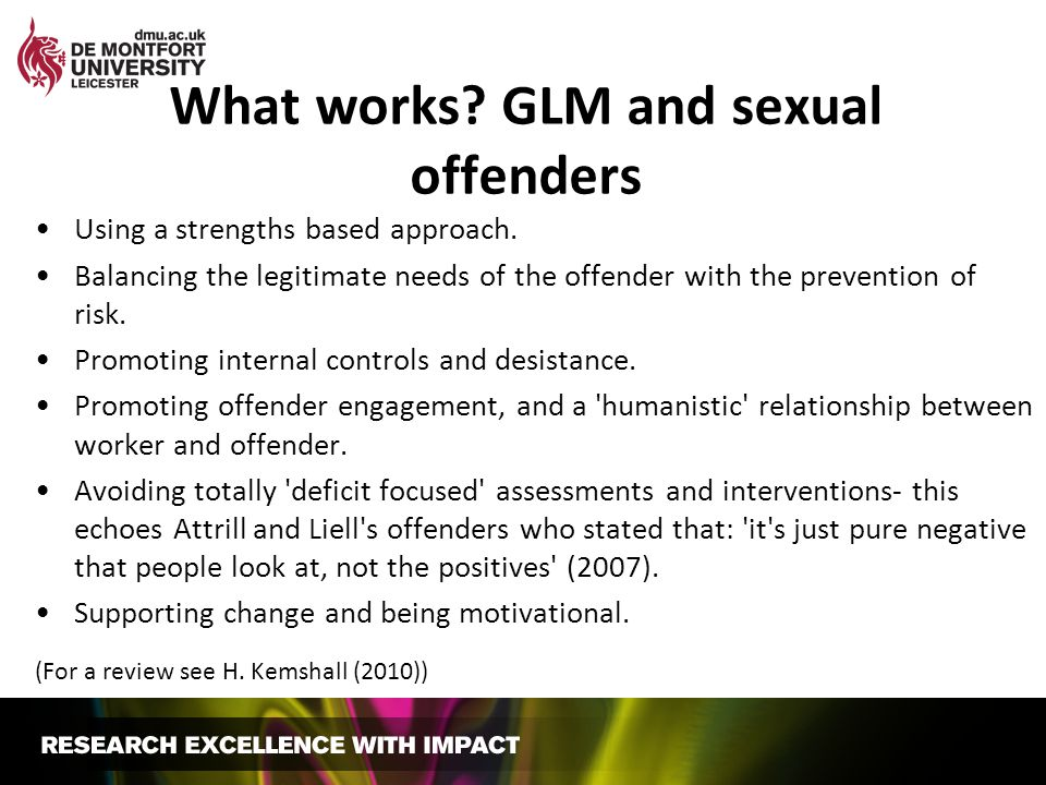 What works GLM and sexual offenders