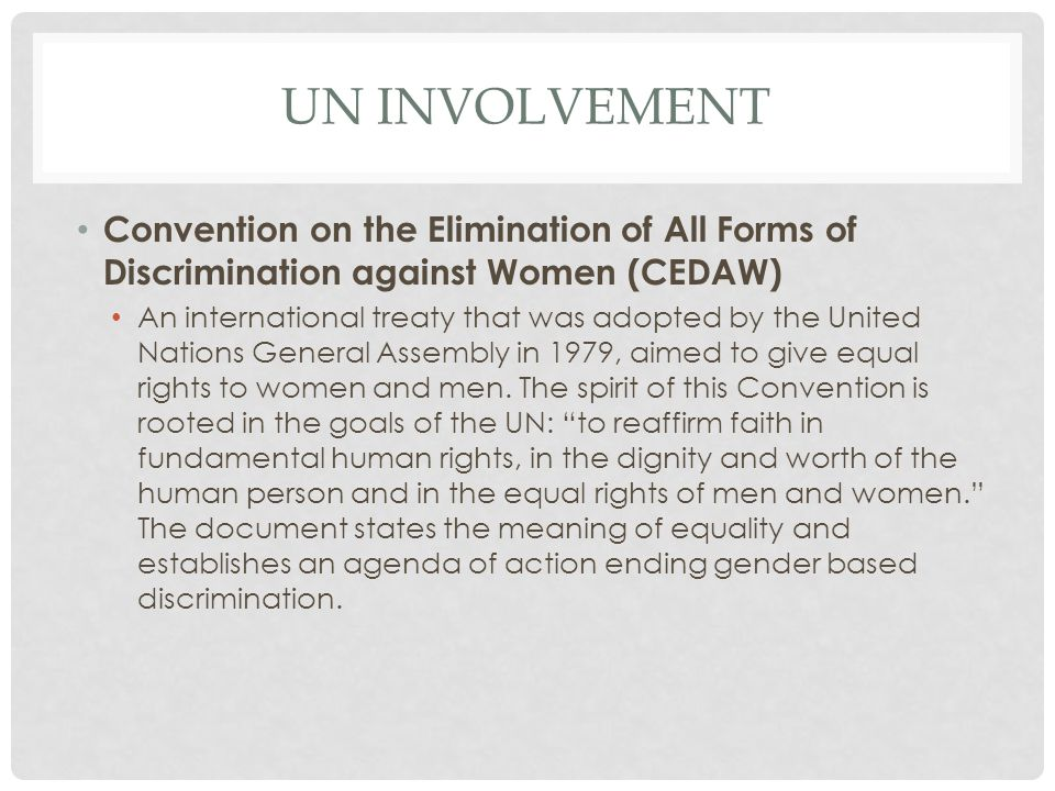 Un involvement Convention on the Elimination of All Forms of Discrimination against Women (CEDAW)