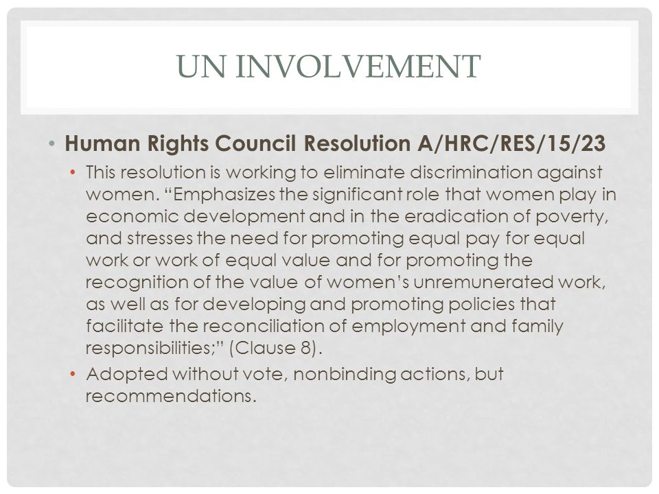 UN INVOLVEMENT Human Rights Council Resolution A/HRC/RES/15/23