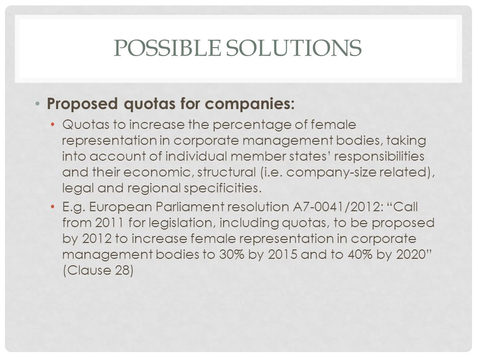 Possible solutions Proposed quotas for companies: