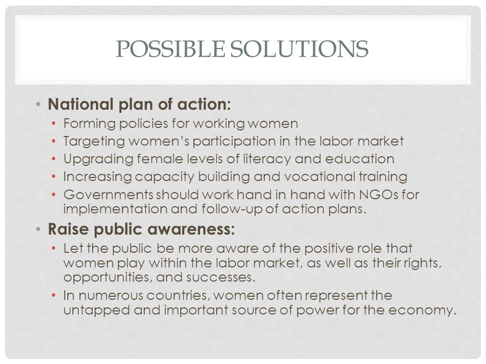 Possible solutions National plan of action: Raise public awareness: