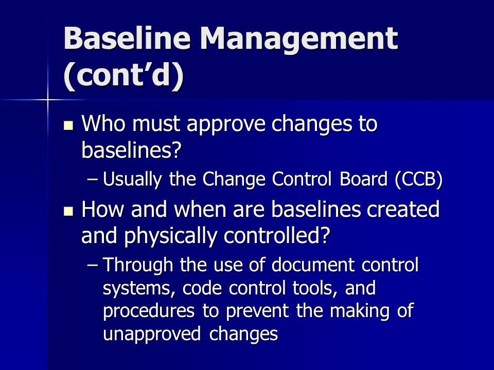 Baseline Management (cont'd)