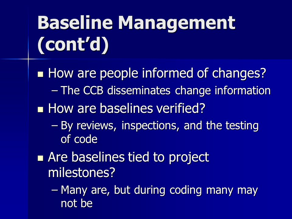 Baseline Management (cont'd)