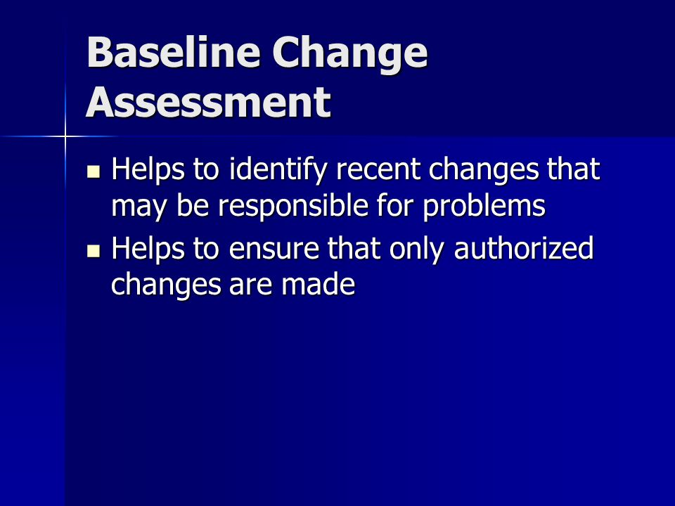 Baseline Change Assessment