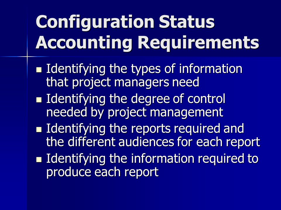 Configuration Status Accounting Requirements