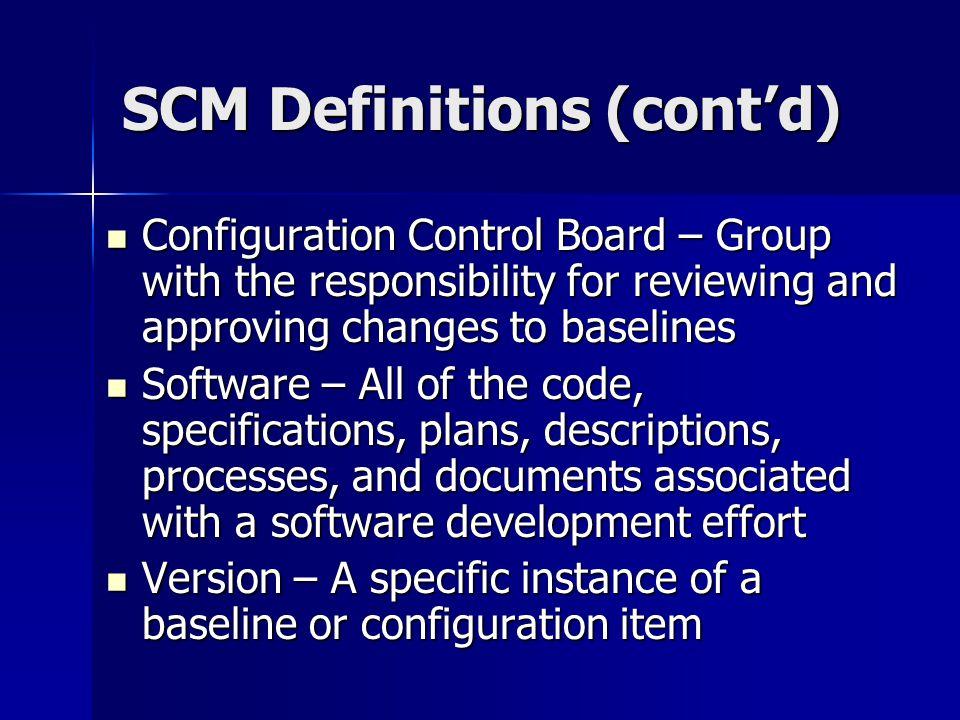 SCM Definitions (cont'd)