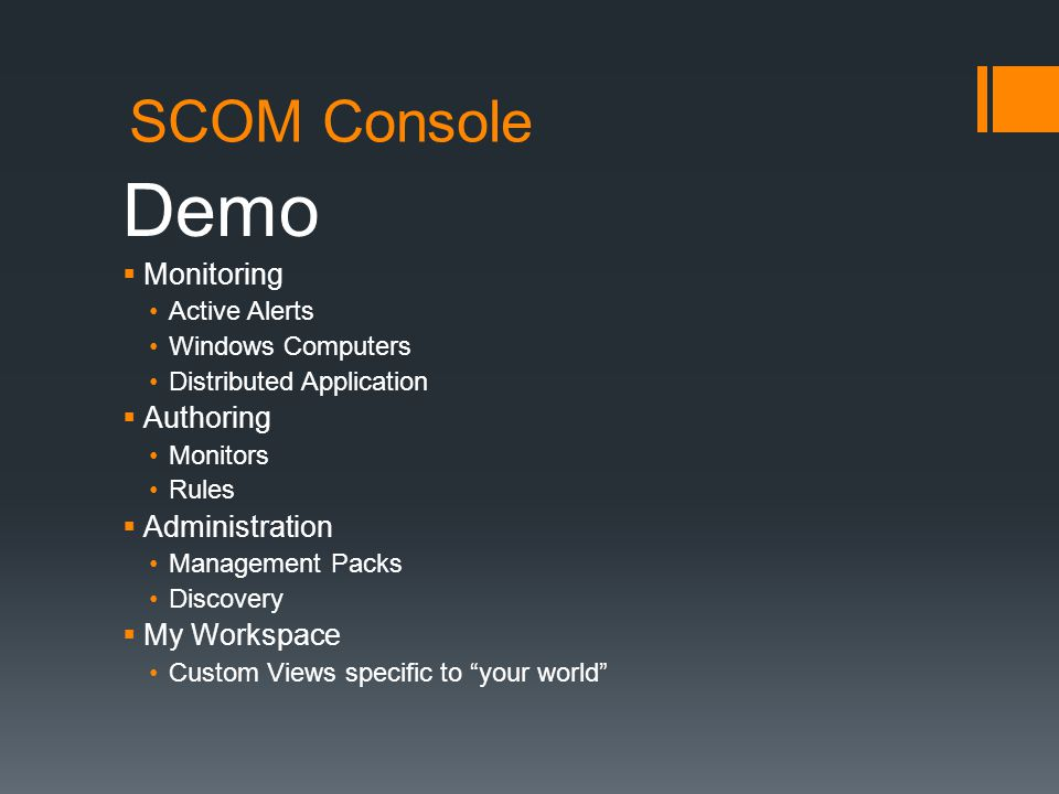 Demo SCOM Console Monitoring Authoring Administration My Workspace