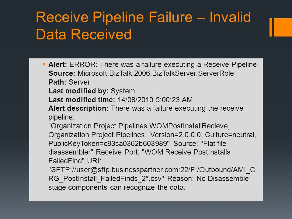 Receive Pipeline Failure – Invalid Data Received
