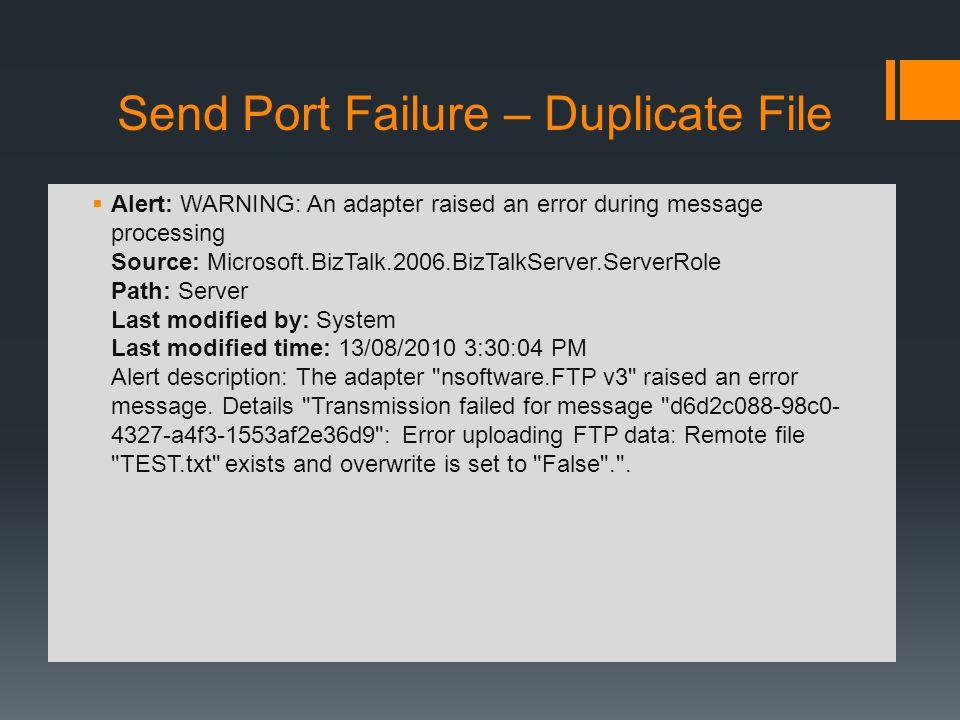 Send Port Failure – Duplicate File