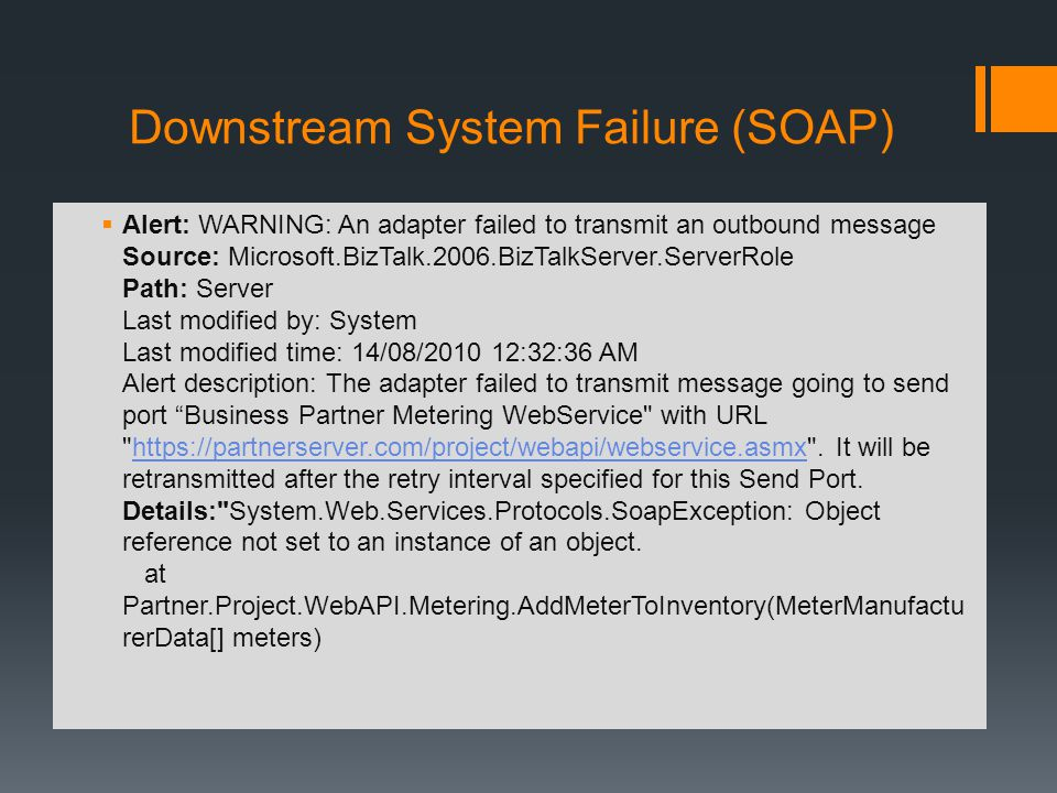 Downstream System Failure (SOAP)