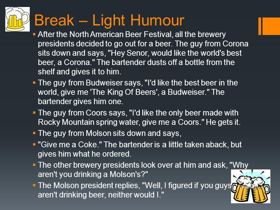 Break – Light Humour