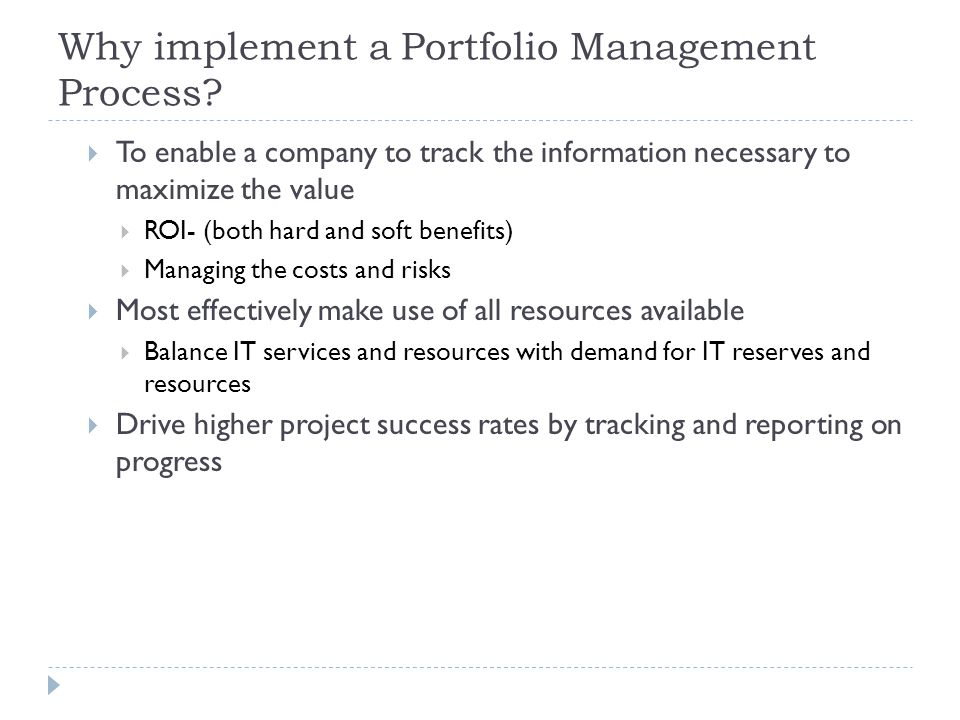 Why implement a Portfolio Management Process