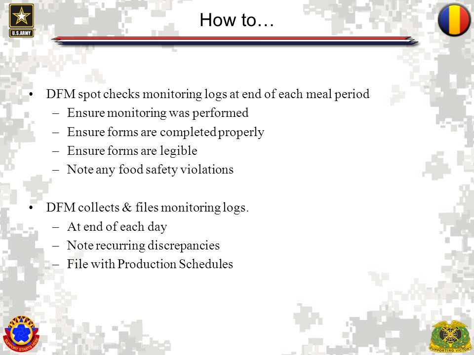 How to… DFM spot checks monitoring logs at end of each meal period