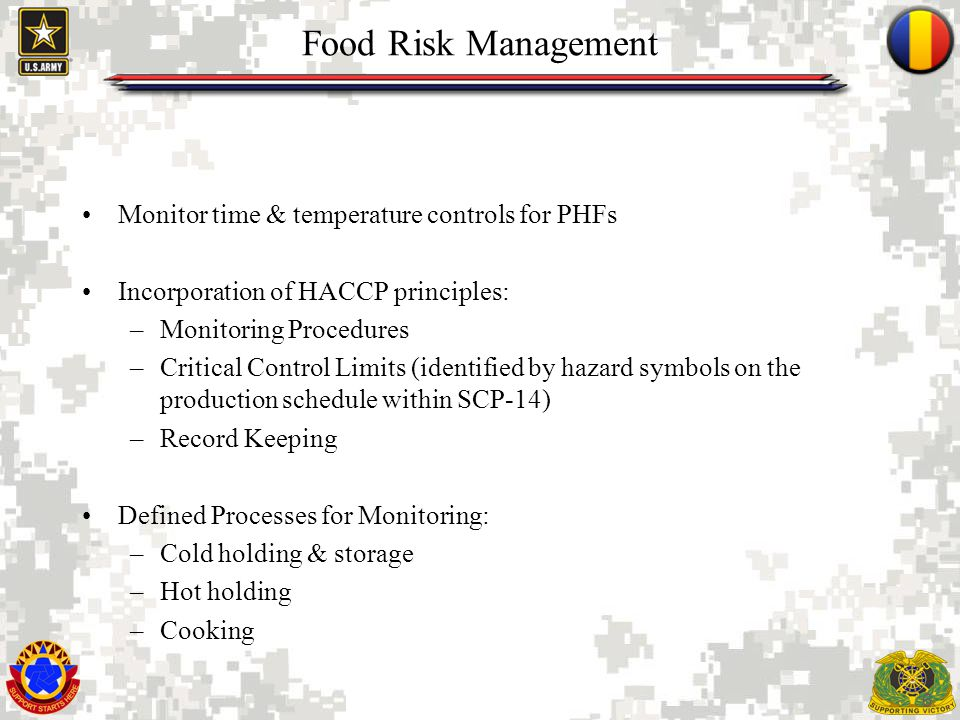 Food Risk Management Monitor time & temperature controls for PHFs